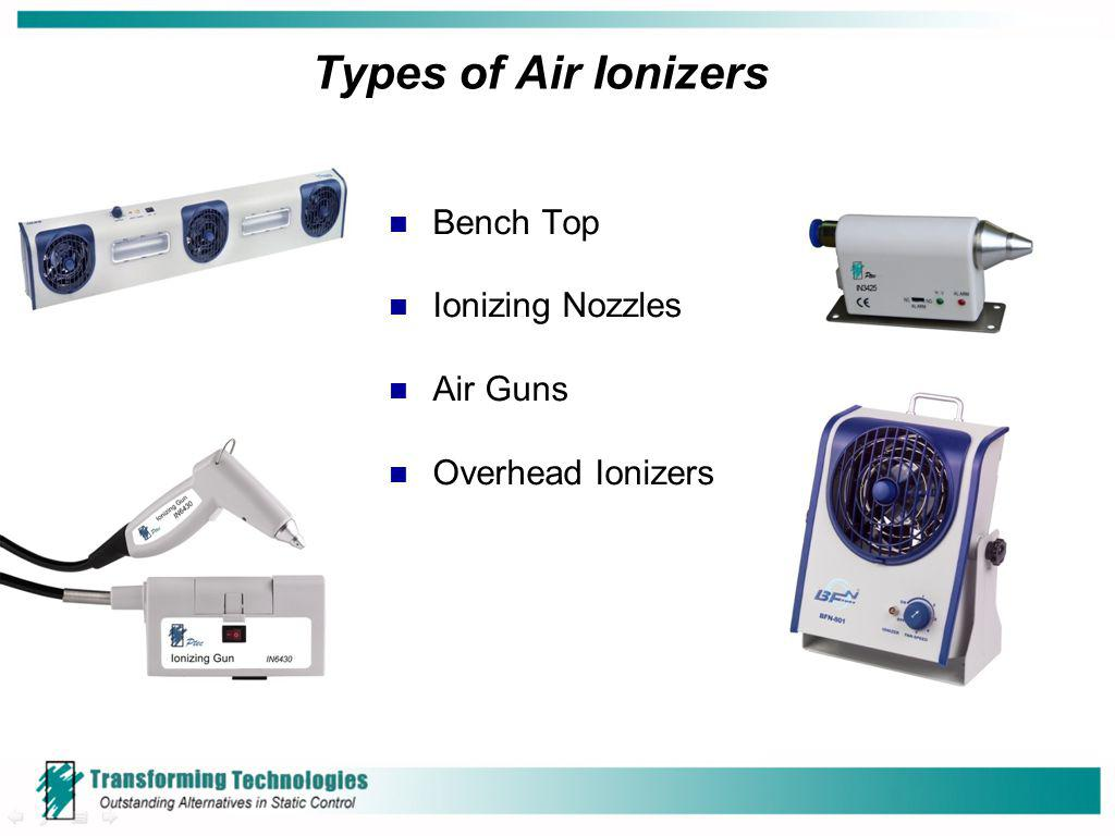Types of Air Ionizers Bench Top Ionizing Nozzles Air Guns Overhead Ionizers
