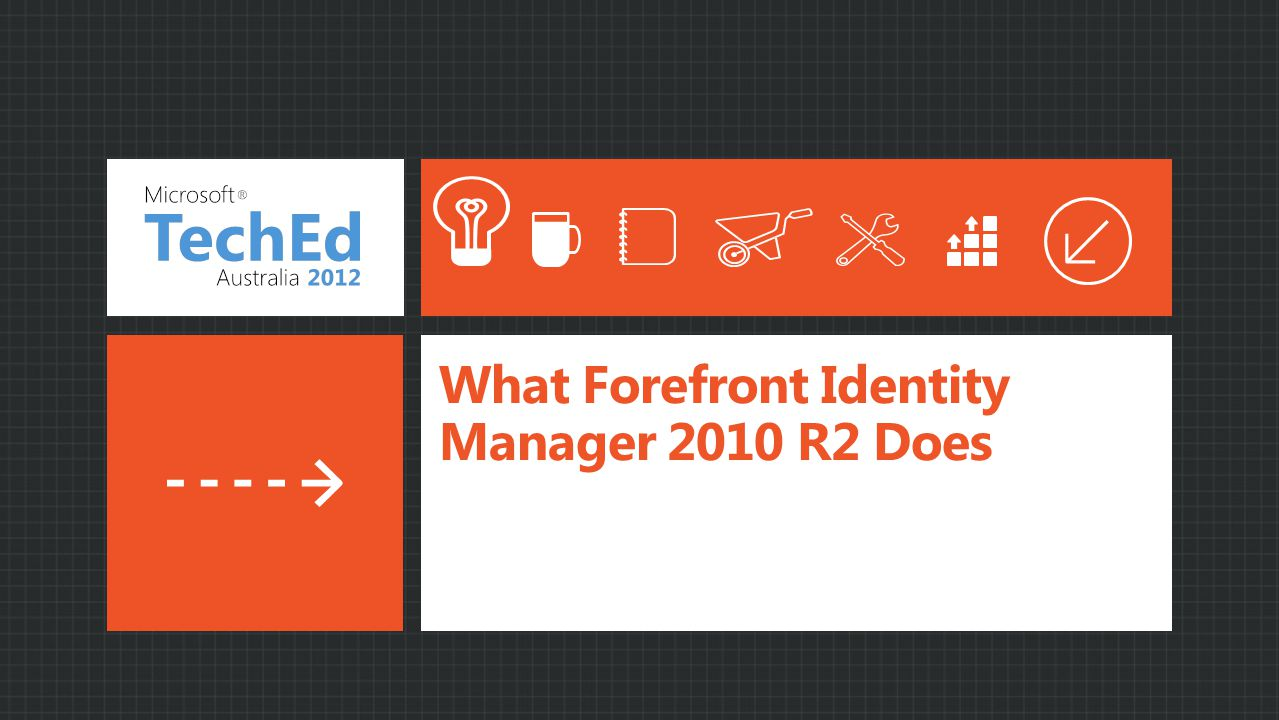 What Forefront Identity Manager 2010 R2 Does