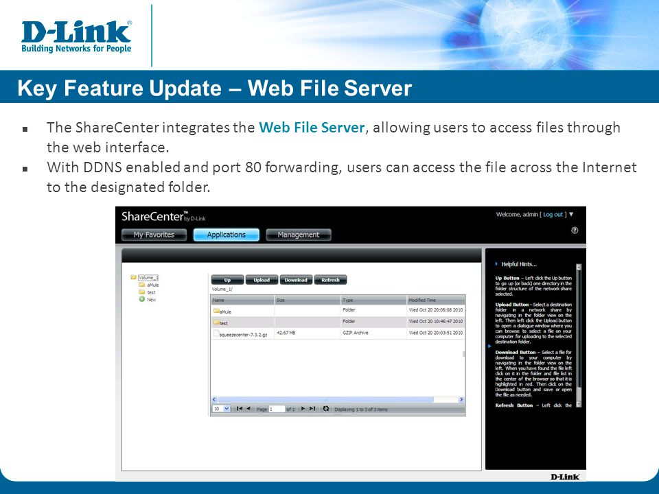 The ShareCenter integrates the Web File Server, allowing users to access files through the web interface.