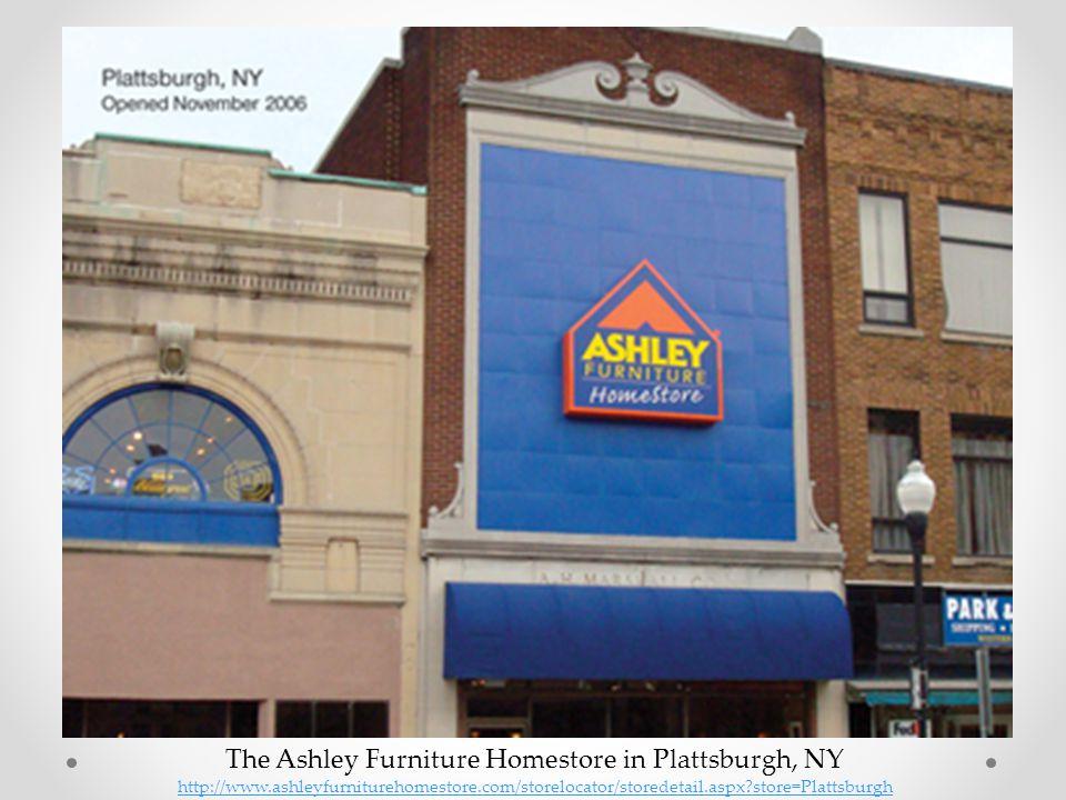 The Ashley Furniture Homestore in Plattsburgh, NY http://www.ashleyfurniturehomestore.com/storelocator/storedetail.aspx?store=Plattsburgh