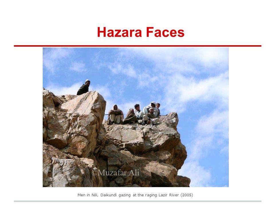 Hazara Faces Men in Nili, Daikundi gazing at the raging Lazir River (2005)