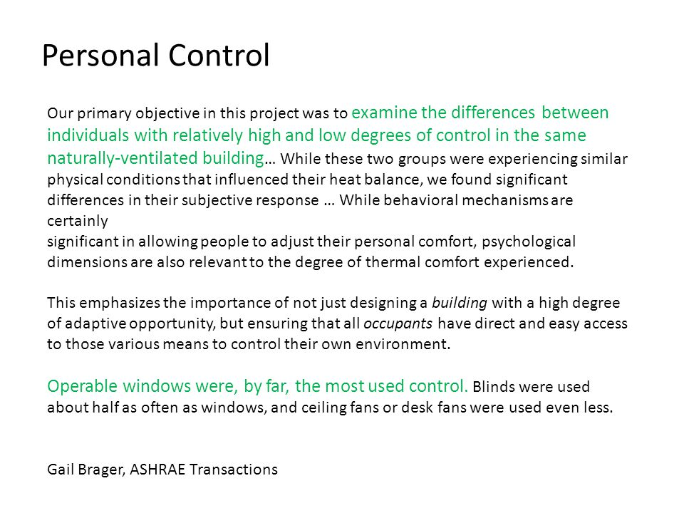 Personal Control Our primary objective in this project was to examine the differences between individuals with relatively high and low degrees of cont