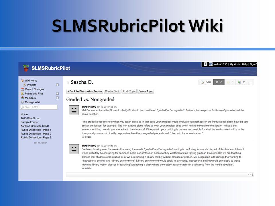 SLMSRubricPilot Wiki