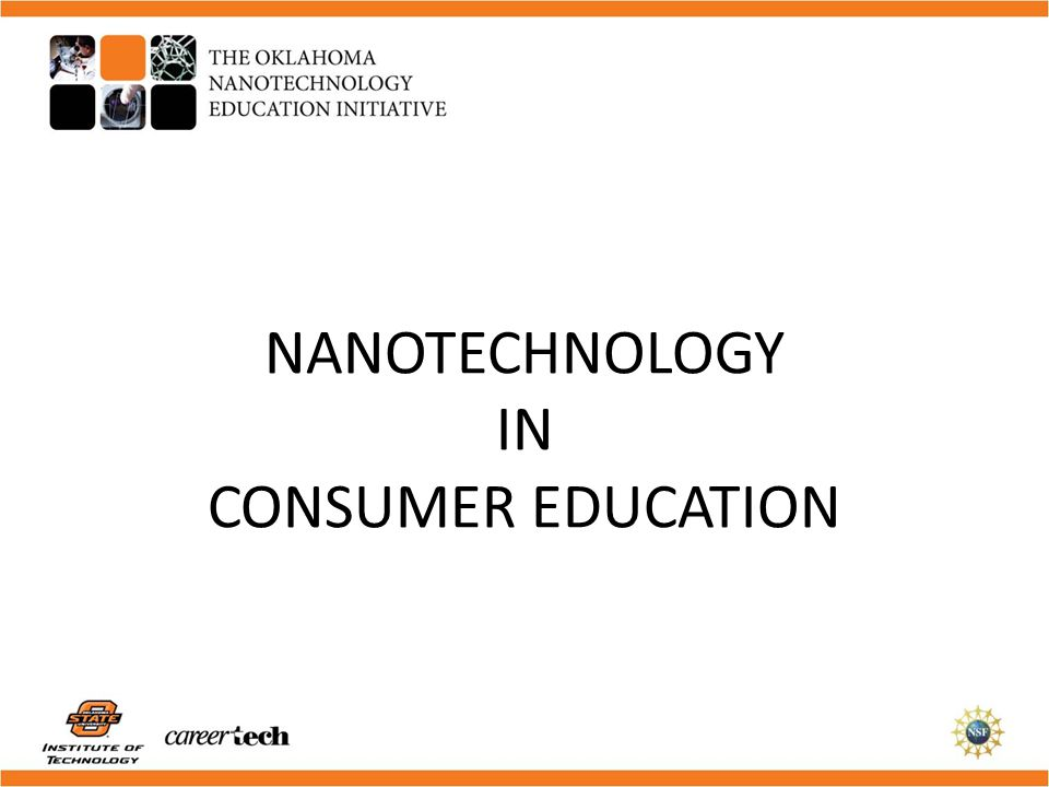 NANOTECHNOLOGY IN CONSUMER EDUCATION
