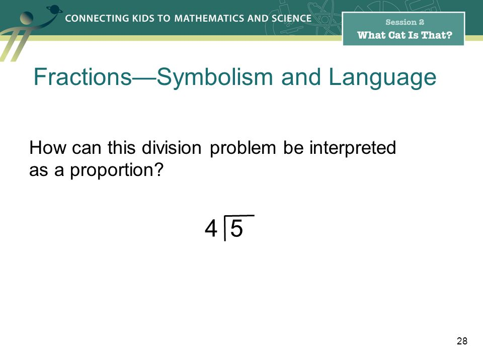 How can this division problem be interpreted as a proportion.