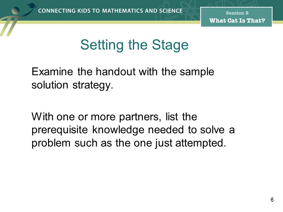 Examine the handout with the sample solution strategy.