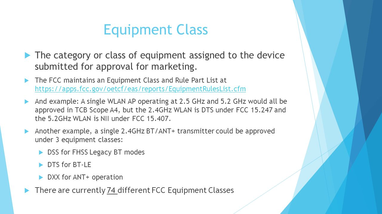 Equipment Class The category or class of equipment assigned to the device submitted for approval for marketing.