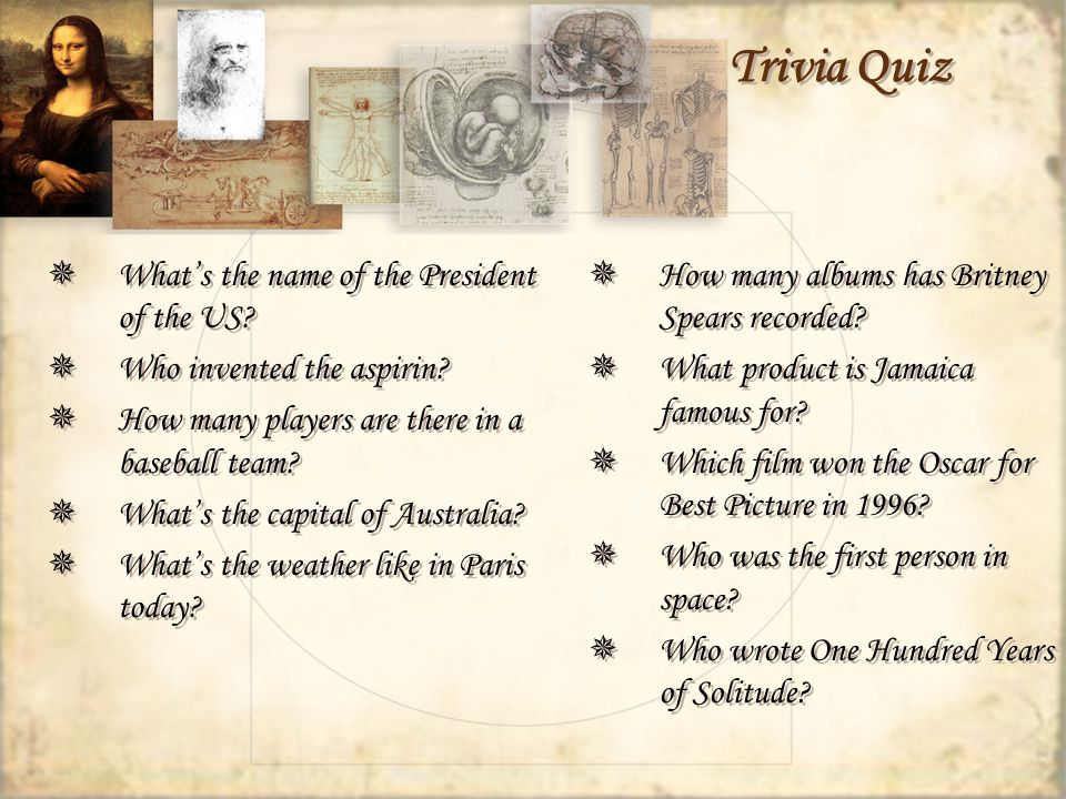 Trivia Quiz Whats the name of the President of the US.
