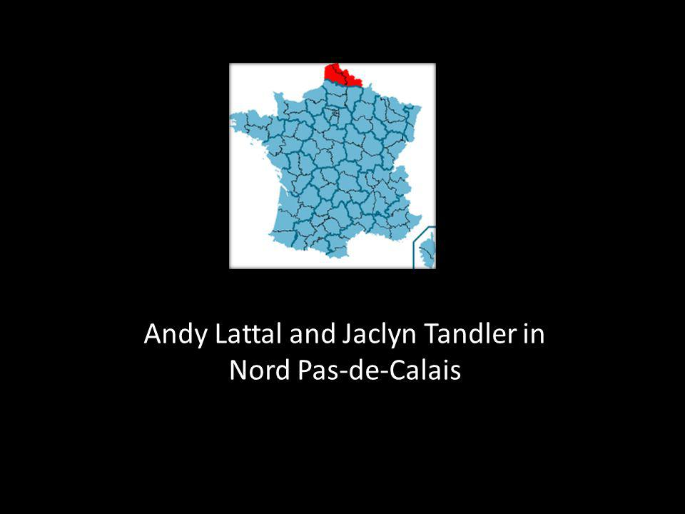 ? Andy Lattal and Jaclyn Tandler in Nord Pas-de-Calais