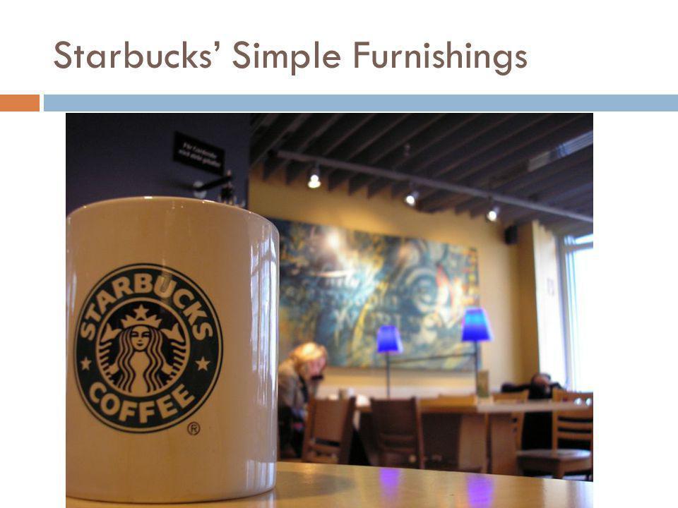 Starbucks Simple Furnishings