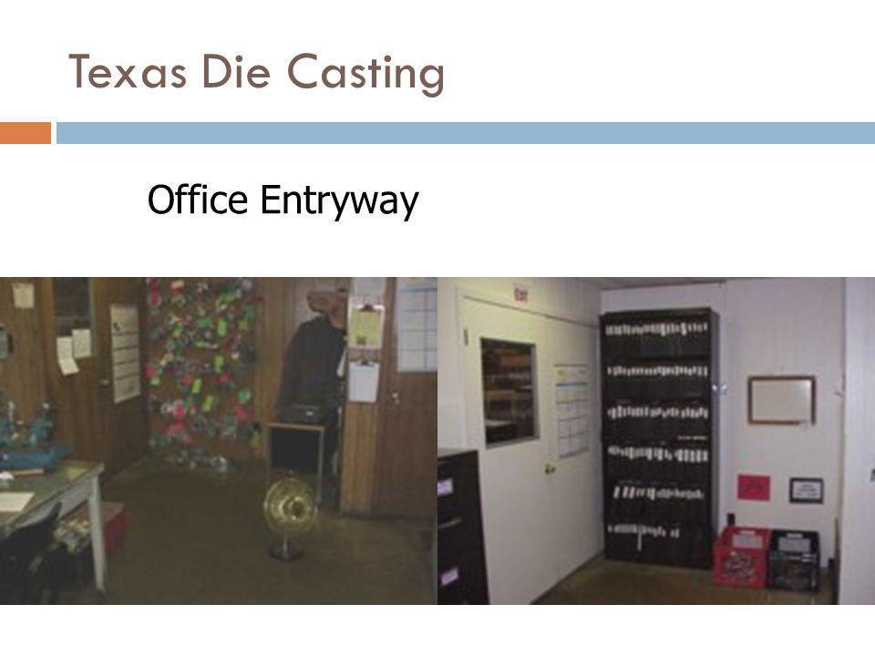 Texas Die Casting Office Entryway