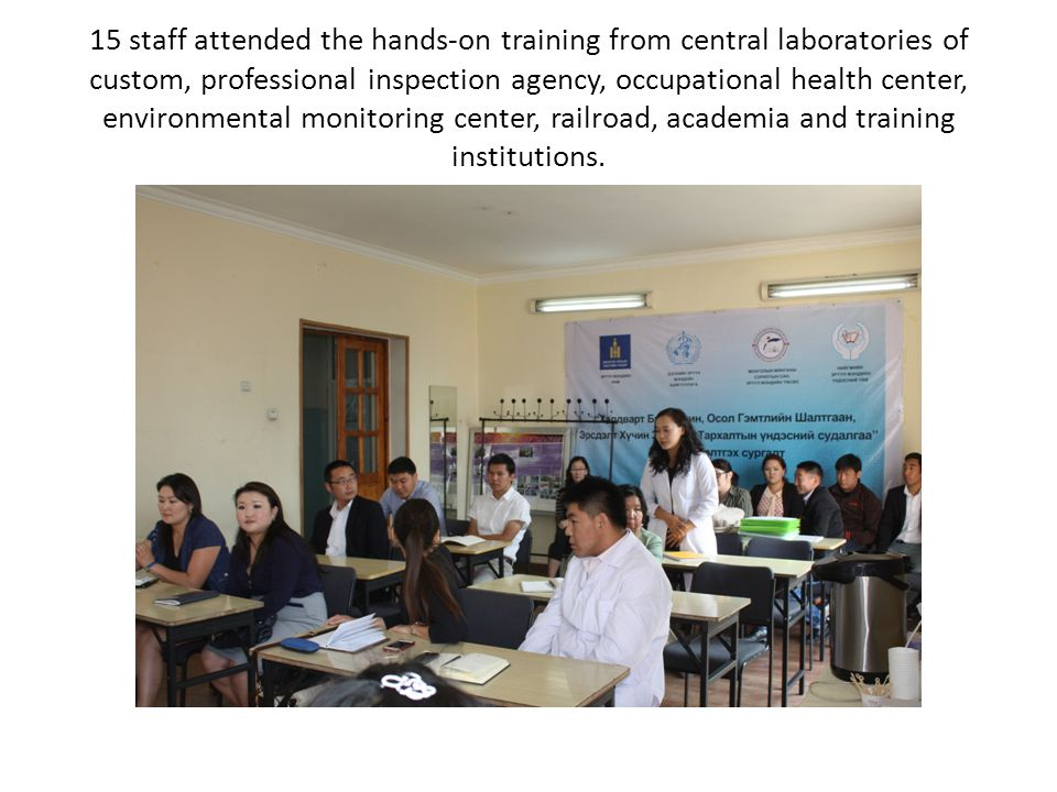 15 staff attended the hands-on training from central laboratories of custom, professional inspection agency, occupational health center, environmental