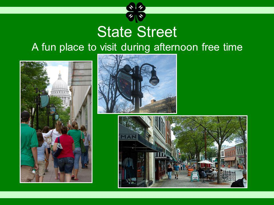 State Street A fun place to visit during afternoon free time