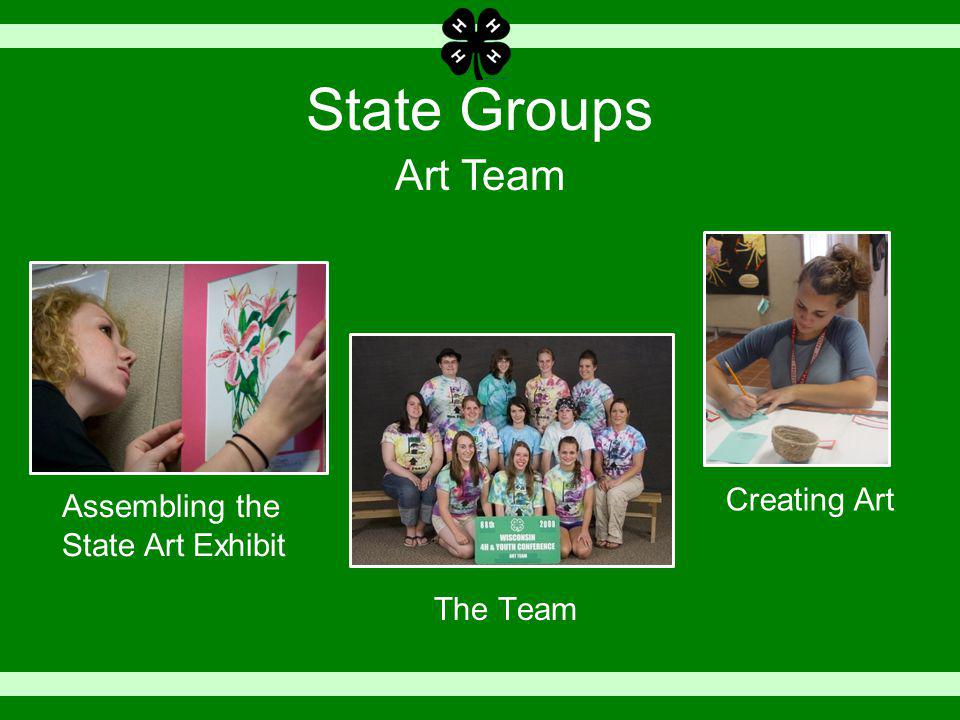 State Groups The Team Art Team Assembling the State Art Exhibit Creating Art