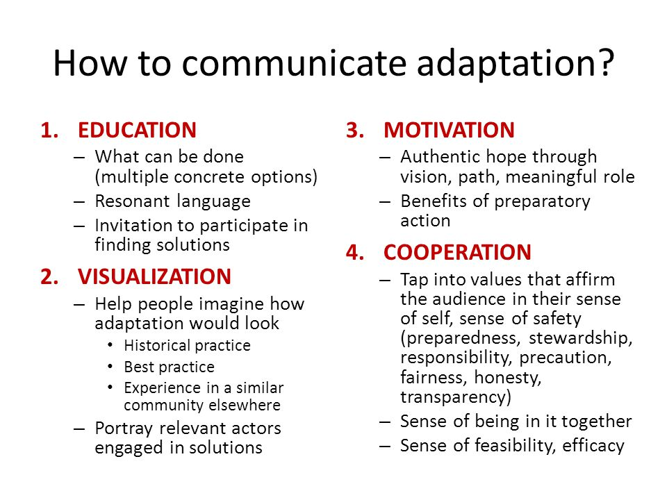 How to communicate adaptation.