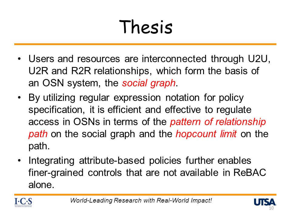 Thesis Users and resources are interconnected through U2U, U2R and R2R relationships, which form the basis of an OSN system, the social graph. By util