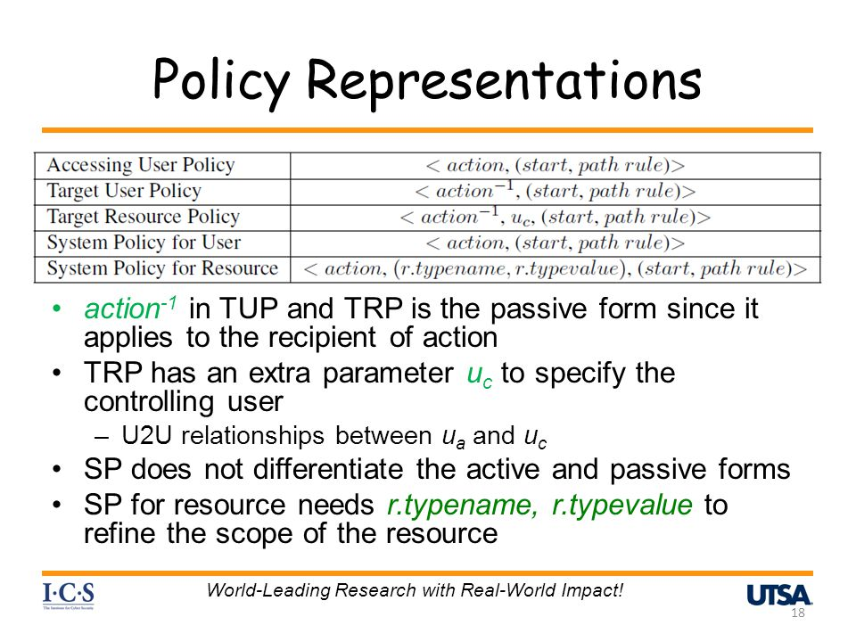 Policy Representations action -1 in TUP and TRP is the passive form since it applies to the recipient of action TRP has an extra parameter u c to spec