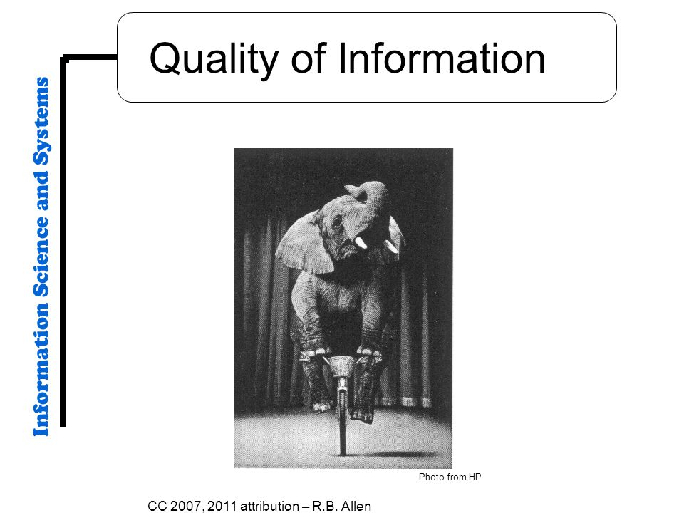 Quality of Information CC 2007, 2011 attribution – R.B. Allen Photo from HP