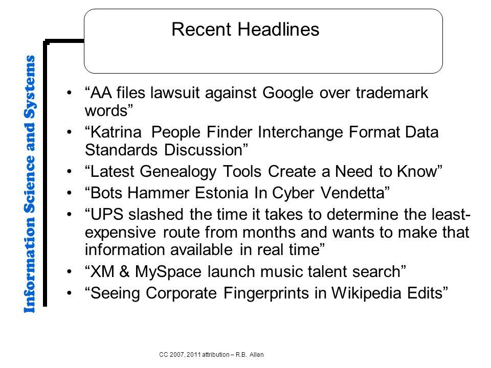 Recent Headlines AA files lawsuit against Google over trademark words Katrina People Finder Interchange Format Data Standards Discussion Latest Geneal