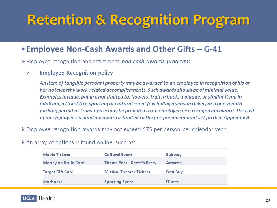 Employee Non-Cash Awards and Other Gifts – G-41 Employee recognition and retirement non-cash awards program: Employee Recognition policy An item of ta