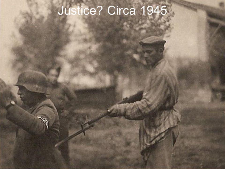 Justice Circa 1945