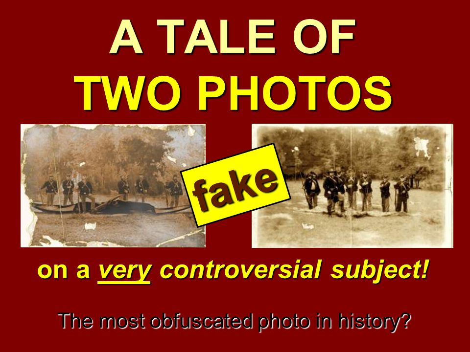 A TALE OF TWO PHOTOS on a very controversial subject! The most obfuscated photo in history? fake