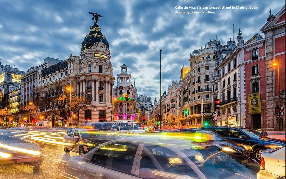 Calle de Alcalá is the longest street in Madrid, Spain Photo by Javier del Olmo 9