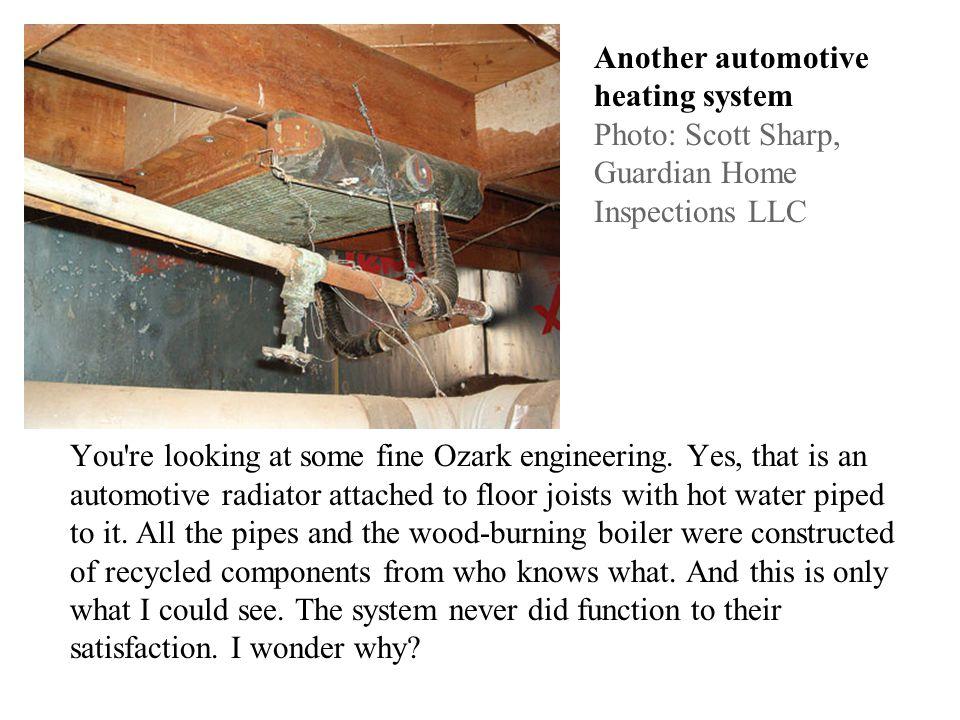Classic plumbing Photo: Ken Harrington, Kustom Home Inspection The work of an auto mechanic turned plumber.