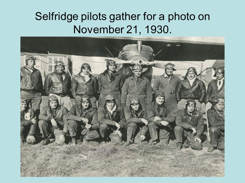 Selfridge pilots gather for a photo on November 21, 1930.