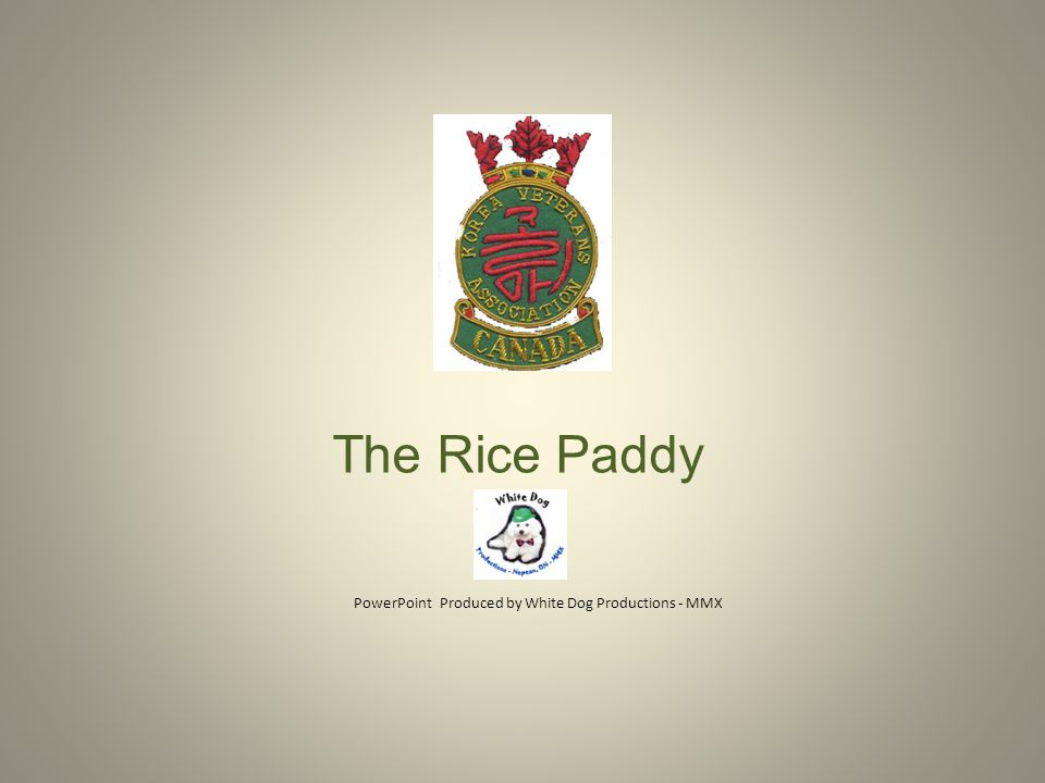 The Rice Paddy PowerPoint Produced by White Dog Productions - MMX