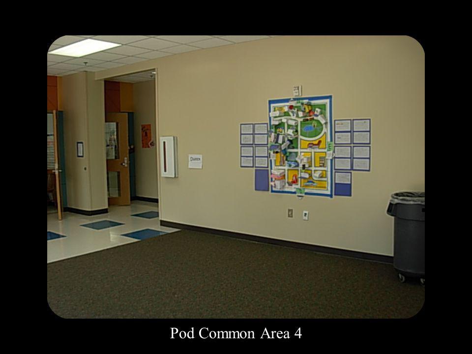Pod Common Area 4