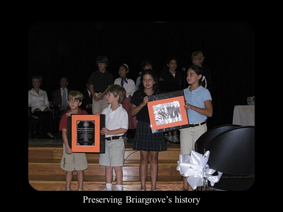 Preserving Briargroves history