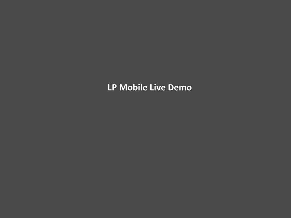LP Mobile Live Demo