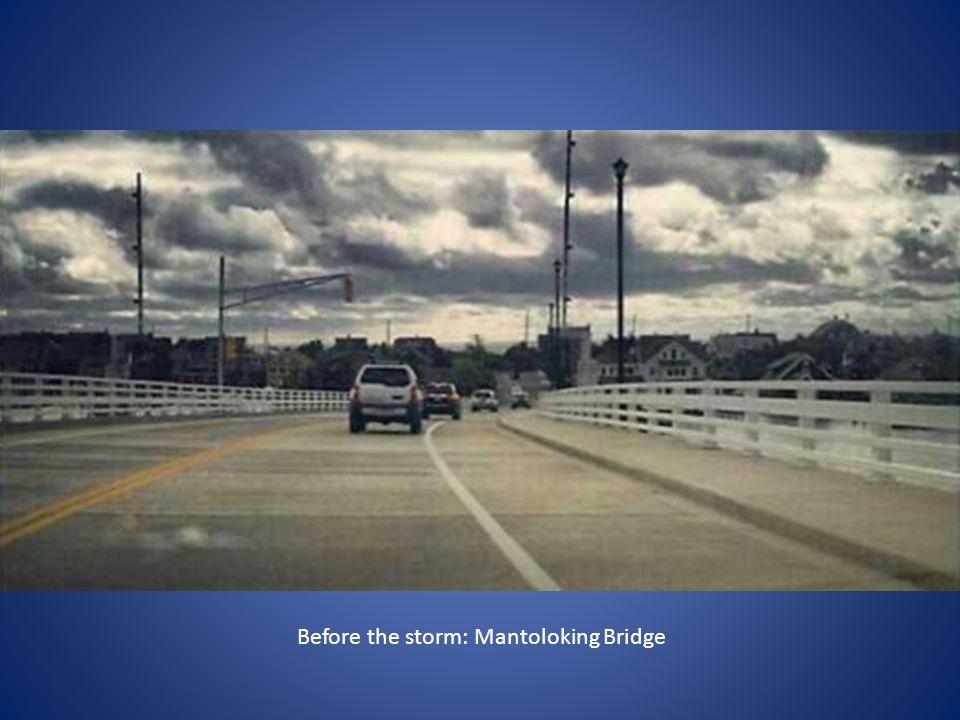 Before the storm: Mantoloking Bridge