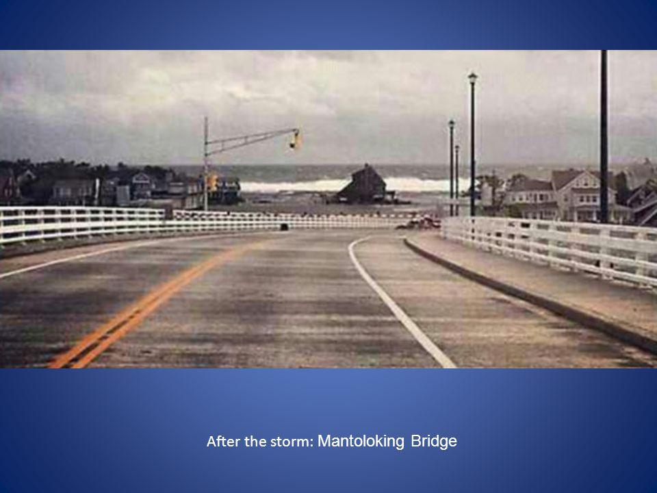 After the storm: Mantoloking Bridge