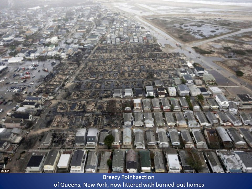 Breezy Point section of Queens, New York, now littered with burned-out homes