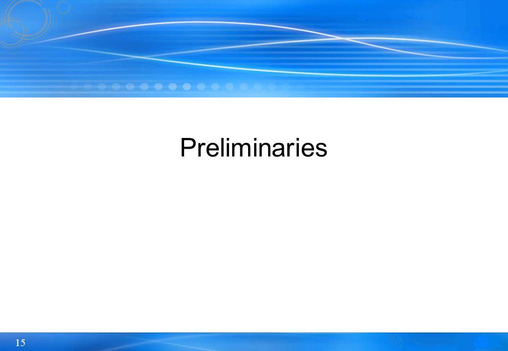 15 Preliminaries