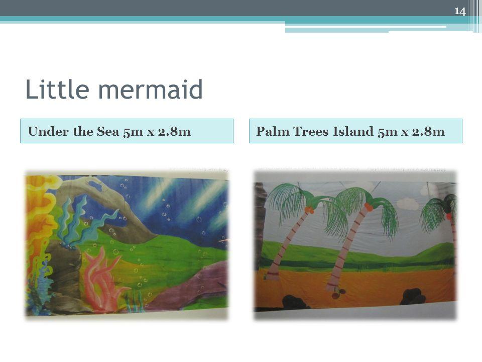 Little mermaid Under the Sea 5m x 2.8mPalm Trees Island 5m x 2.8m 14