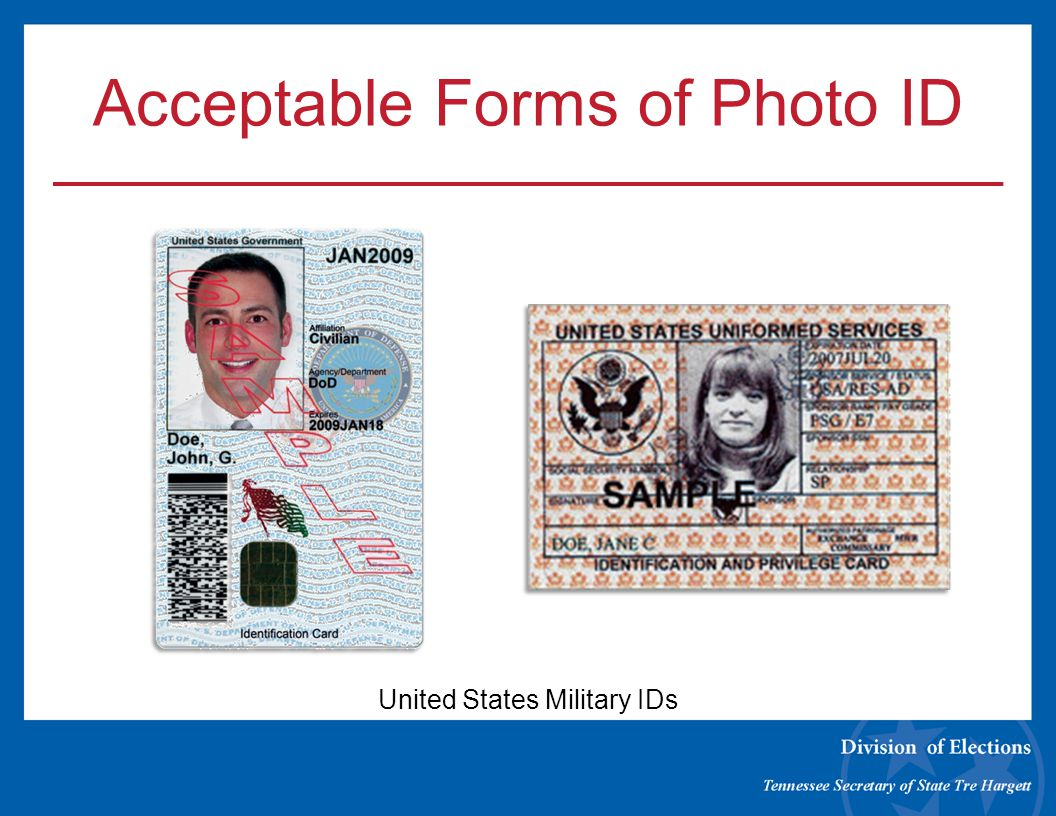 Acceptable Forms of Photo ID United States Military IDs