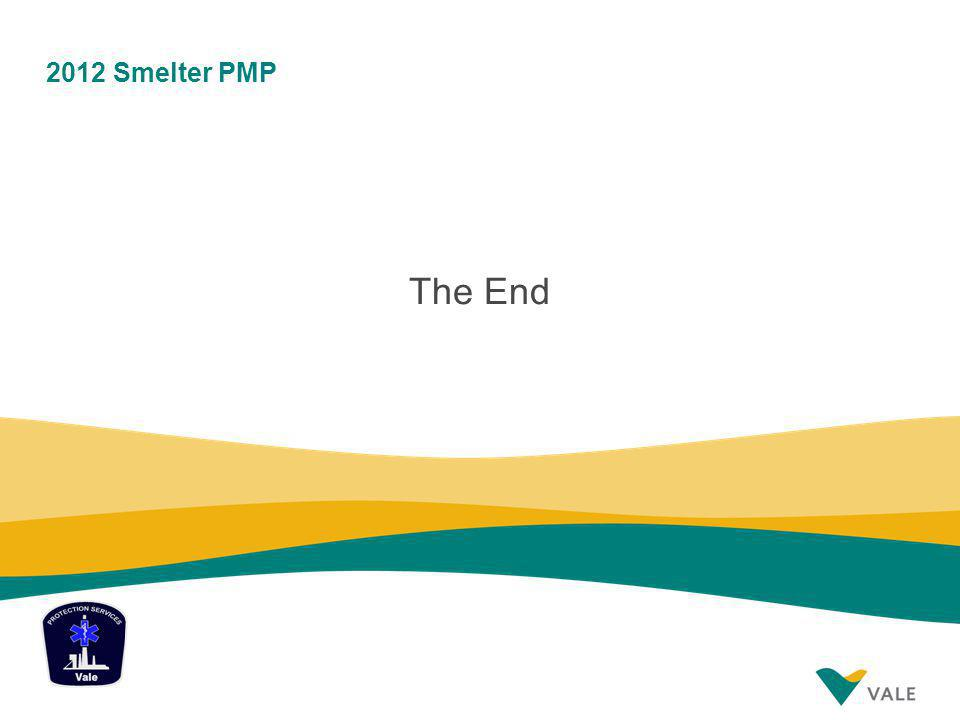 2012 Smelter PMP The End