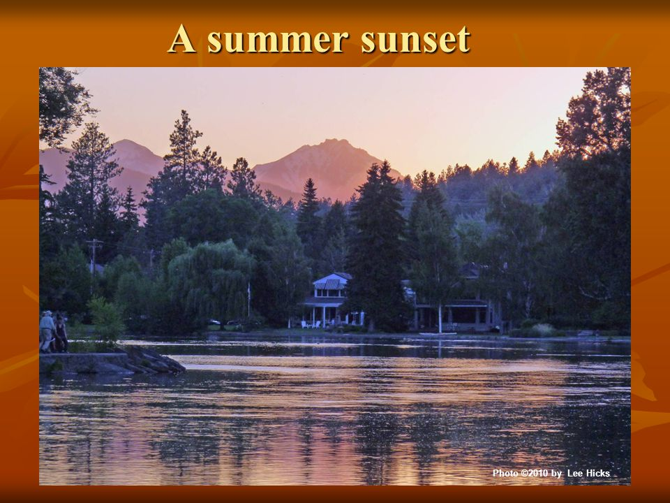 A summer sunset Photo ©2010 by Lee Hicks