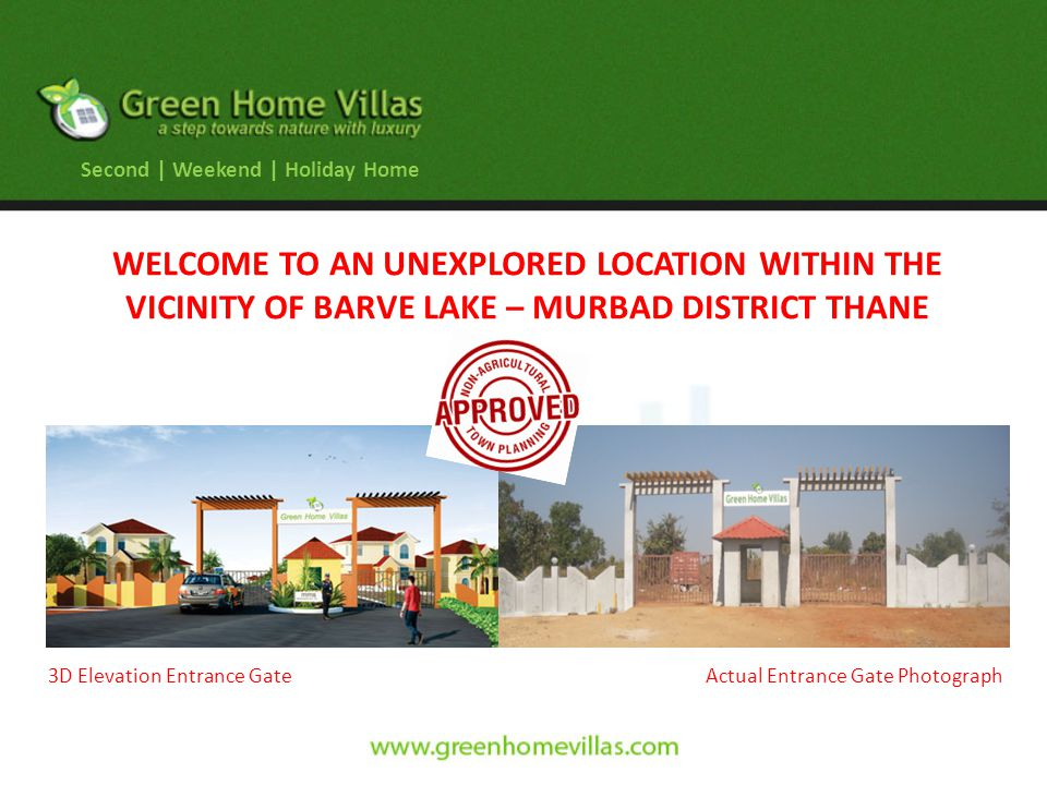 Actual Site Photo Actual Entrance Gate Photograph Second | Weekend | Holiday Home 3D Elevation Entrance Gate WELCOME TO AN UNEXPLORED LOCATION WITHIN THE VICINITY OF BARVE LAKE – MURBAD DISTRICT THANE
