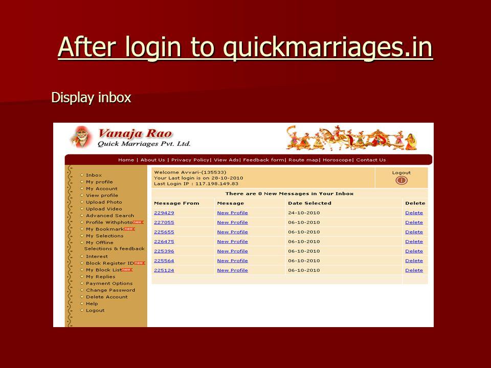 After login to quickmarriages.in Display inbox Display inbox