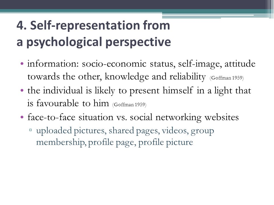 4. Self-representation from a psychological perspective information: socio-economic status, self-image, attitude towards the other, knowledge and reli