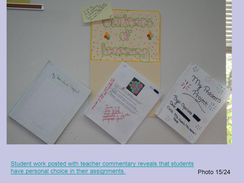 Photo 15/24 Student work posted with teacher commentary reveals that students have personal choice in their assignments.