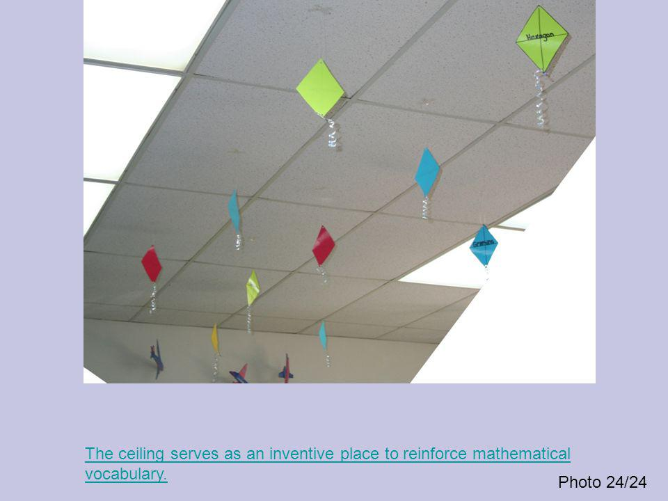 Photo 24/24 The ceiling serves as an inventive place to reinforce mathematical vocabulary.