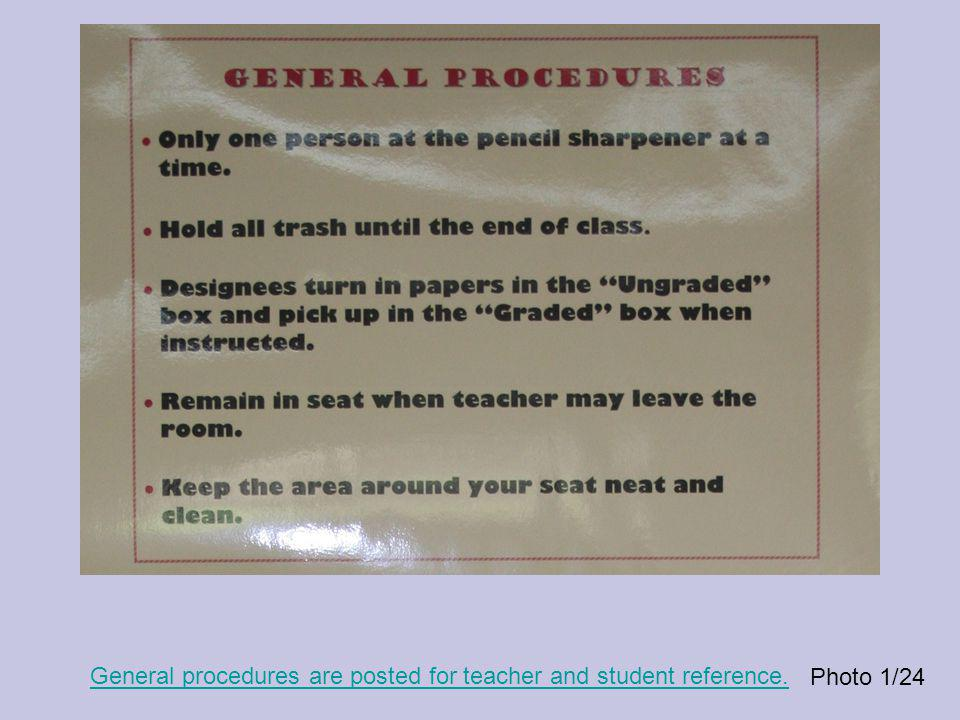 General procedures are posted for teacher and student reference. Photo 1/24