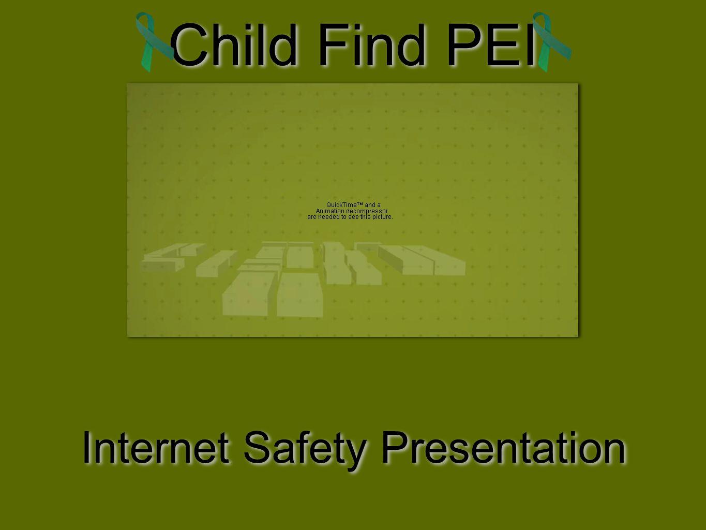 Child Find PEI Internet Safety Presentation