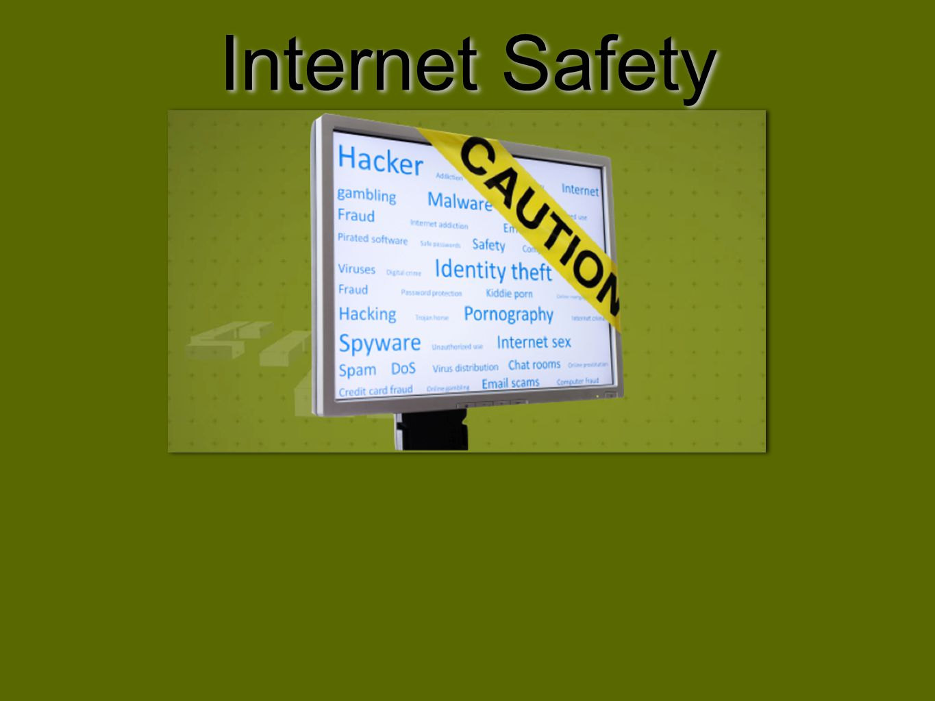 Why Internet Safety?