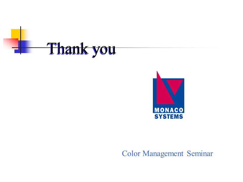 Color Management Seminar Thank you
